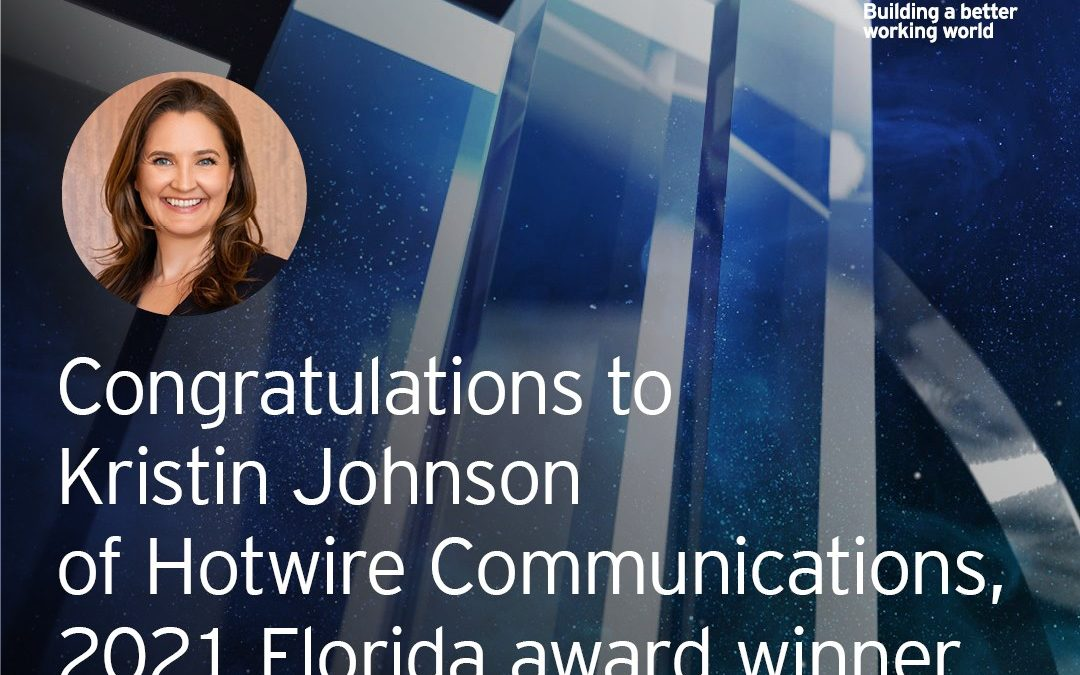 EY Announces Kristin Johnson of Hotwire Communications as an Entrepreneur Of The Year® 2021 Florida Award Winner