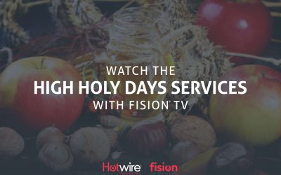 Fision Customers Can Watch High Holy Day Services on Channels 269 & 270!